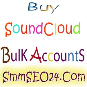 Buy Bulk SoundCloud Accounts