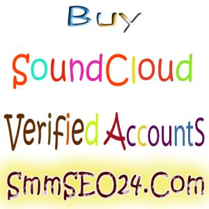 Buy Verified SoundCloud Accounts